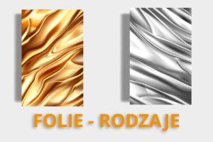 opakowania foliowe rodzaje